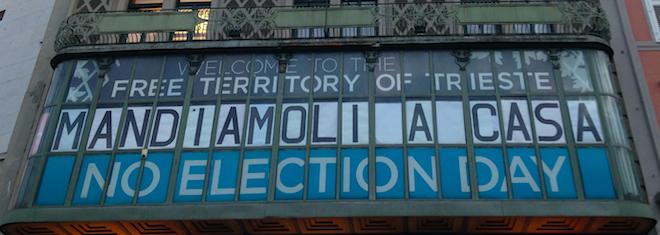 NO ELECTION DAY: richiesta di commissariamento dei Comuni di Trieste, Muggia e Duino Aurisina – Devin Nabrežina
