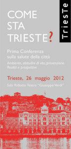 """Copertina dell'opuscolo """"Come sta Trieste?"""" dedicato alla conferenza sulla salute della città del 26 maggio 2012."""